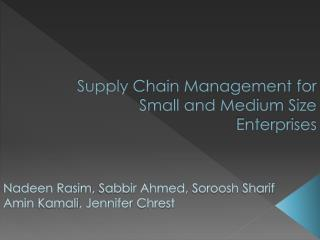 Supply Chain Management for  Small and Medium Size Enterprises