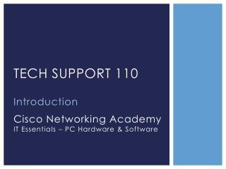 Tech Support 110