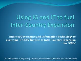 Using IG and IT to fuel Inter-Country Expansion