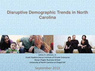 Disruptive Demographic Trends in North Carolina