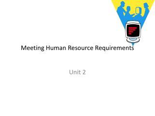 Meeting Human Resource Requirements