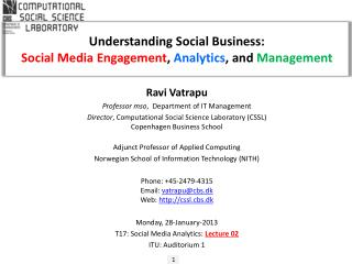 Understanding Social Business: Social Media Engagement , Analytics , and  Management