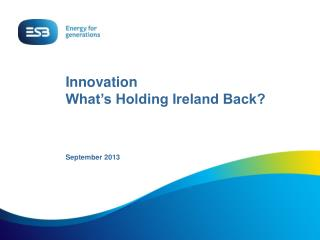 Innovation What's Holding Ireland Back?