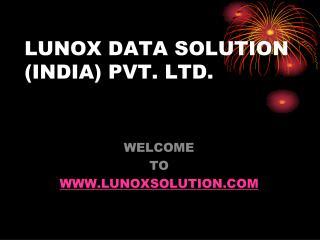 LUNOX DATA SOLUTION (INDIA) PVT. LTD.
