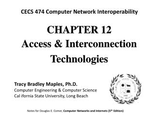 CHAPTE R 12 Access & Interconnection Technologies