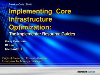 Implementing  Core Infrastructure Optimization:  The Implementer Resource Guides