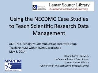 Using the NECDMC Case Studies to Teach Scientific Research Data Management