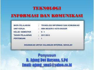 Penyusun R.  Agung Dwi Haryuna ,  S.Pd Email: agung_sma5@yahoo.co.id
