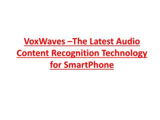 Themesoft Introduces VoxWaves �The Latest Audio Content Reco
