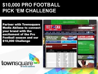 Partner with  Townsquare  Media Abilene to connect your brand with the excitement of the Pro Football season and our $1