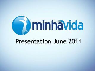 Presentation June  2011