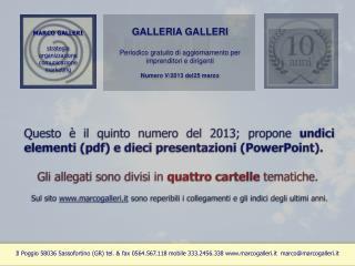 MARCO GALLERI  s trategia o rganizzazione  comunicazione  m arketing