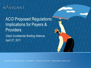 ACO Proposed Regulations:   Implications for Payers & Providers