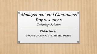 Management and Continuous  Improvement: Technology Solution