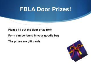FBLA Door Prizes!