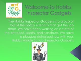Welcome to Hobbs Inspector Gadgets
