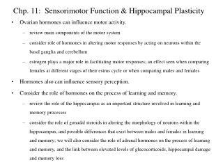 chp. 11:  sensorimotor function  hippocampal plasticity