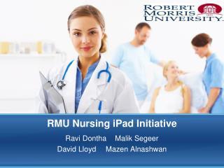 RMU  Nursing  i Pad  Initiative