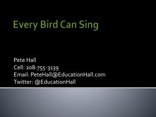 Every Bird Can Sing