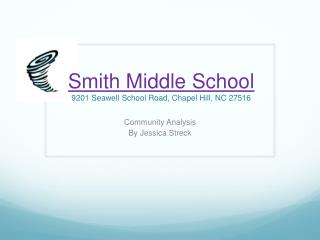 Smith Middle School 9201  Seawell  School Road, Chapel Hill, NC 27516