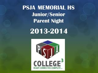 PSJA MEMORIAL HS Junior/Senior Parent Night