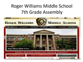 Roger Williams Middle School  7th Grade Assembly