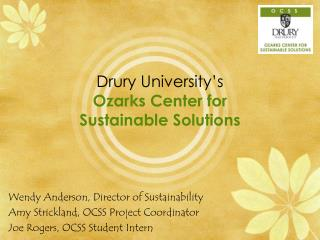 Drury University's Ozarks Center for  Sustainable Solutions