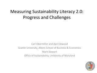 Measuring Sustainability Literacy 2.0:   Progress and Challenges