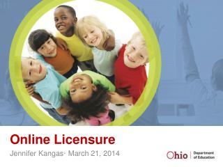 Online Licensure