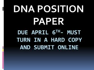 DUE APRIL 6 TH - Must turn in a hard copy and SUBMIT online
