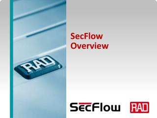 SecFlow Overview