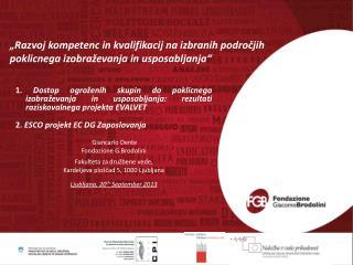 """""""Razvoj kompetenc in kvalifikacij na izbranih področjih  poklicnega izobraževanja in usposabljanja"""""""