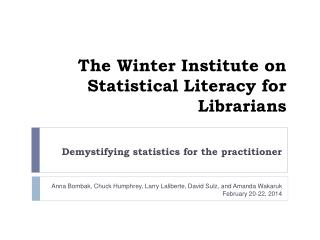 The Winter Institute on Statistical Literacy for Librarians