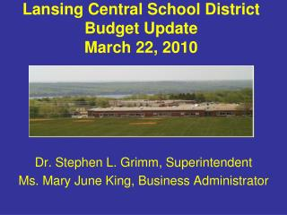 Lansing Central School District Budget Update March 22, 2010