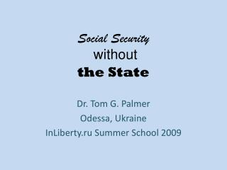 Social  Security w ithout  the  State