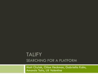 Talify  Searching for a platform