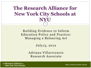 The Research Alliance for  New York City Schools at NYU