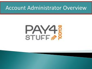 Account Administrator Overview
