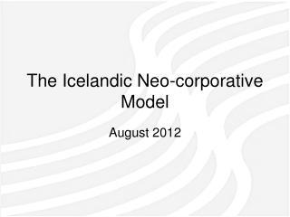 The Icelandic Neo-corporative Model