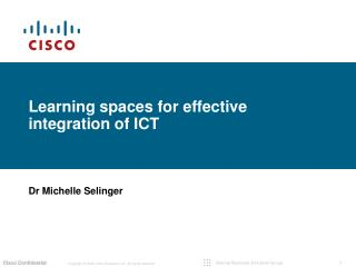 Learning spaces for effective integration of  ICT
