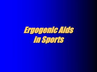 ergogenic aids  in sports