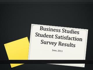 Business Studies Student Satisfaction Survey Results