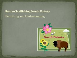 Human Trafficking North Dakota