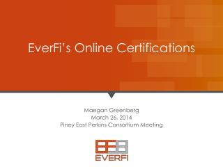 EverFi's  Online Certifications