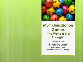 """Multi-Jurisdiction Games """"The World Is Not Enough"""""""