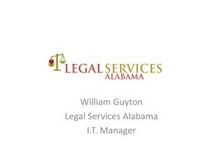 William  G uyton Legal Services Alabama I.T. Manager
