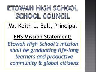 ETOWAH HIGH SCHOOL SCHOOL COUNCIL