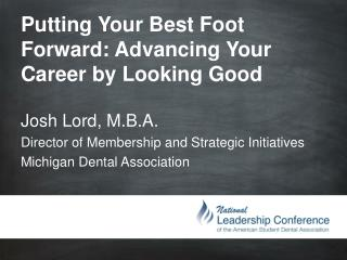 Putting Your Best Foot Forward: Advancing Your Career by Looking Good