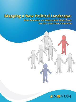 Mapping a New Political Landscape: Mind Genomics and Addressable Minds Crack  the 2012 Utah State Convention