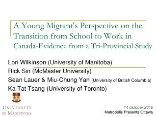 A Young Migrant's Perspective on the Transition from School to Work in  Canada-Evidence from a Tri-Provincial Study